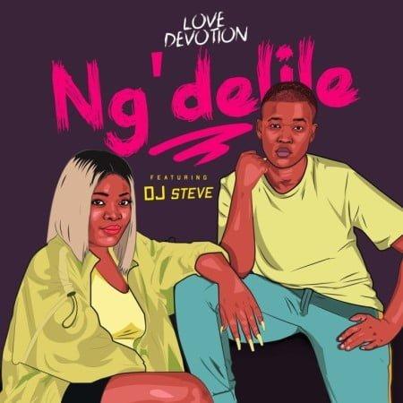 Love Devotion - Ng'delile Ft. DJ Steve mp3 download free