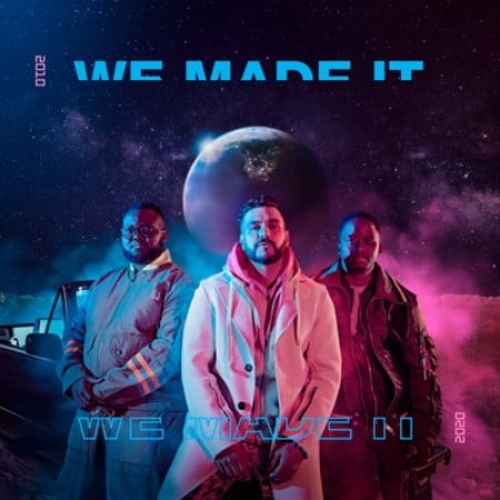 Mi Casa – We Made It Album mp3 zip download free 2020