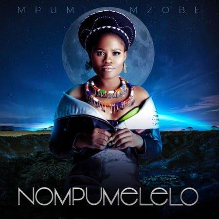 Mpumi Mzobe - Nompumelelo Album zip mp3 download free