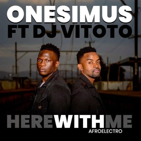 Onesimus - Here With Me (Afro Electro) ft. DJ Vitoto mp3 download free