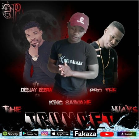 Pro Tee, King Saiman & Deejay Zebra SA - The Trumpet Ways EP zip mp3 2020 free download album