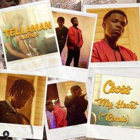 Tellaman – Cross My Heart (Remix) ft. Alpha P mp3 download free full