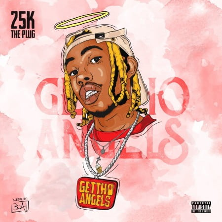 25K – Ghetto Angels mp3 download free