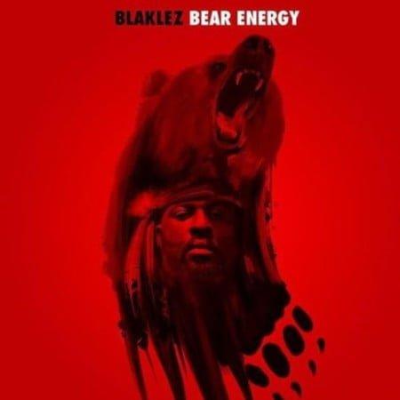 Blaklez & Pdot O – Bear Energy EP zip mp3 download free