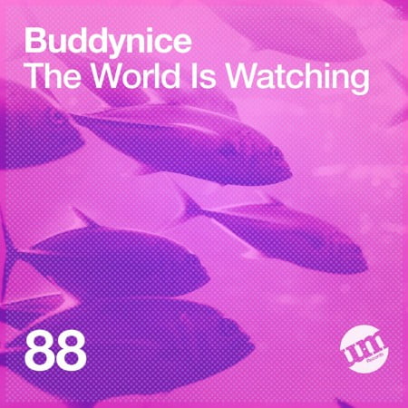 Buddynice – The World Is Watching EP zip mp3 download free