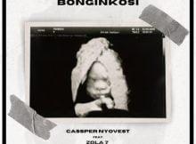 Cassper Nyovest - Bonginkosi ft. Zola 7 mp3 download free