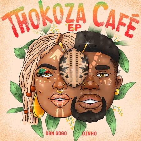 DBN Gogo & Dinho - Thokoza Cafe EP zip mp3 download free