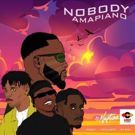 DJ Neptune - Nobody Amapiano ft. Focalistic, Joeboy & Mr Eazi mp3 download free remix