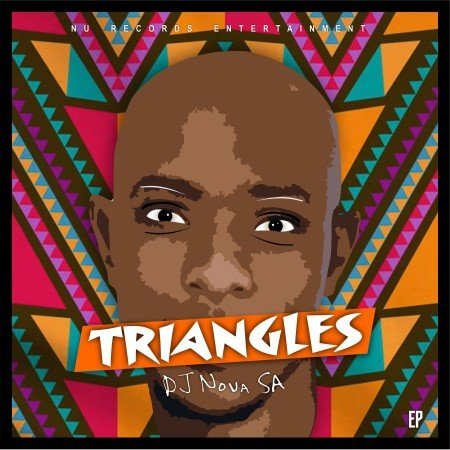 DJ Nova SA - Triangles EP mp3 zip download free album 2020