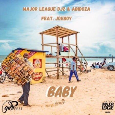 Major League & Abidoza – Baby ft. Joeboy (Amapiano Remix) mp3 download free
