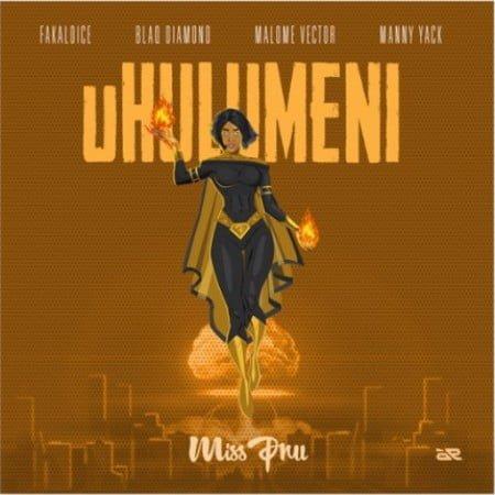 Miss Pru - uHulumeni Ft. Fakaloice, Blaq Diamond, Malome Vector & Manny Yack mp3 download free
