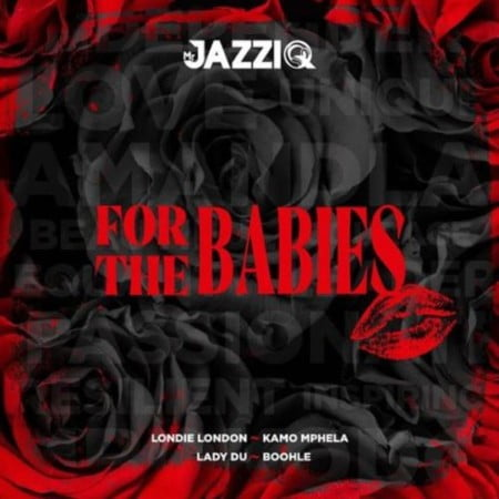 Mr JazziQ – For The Babies EP zip mp3 download free