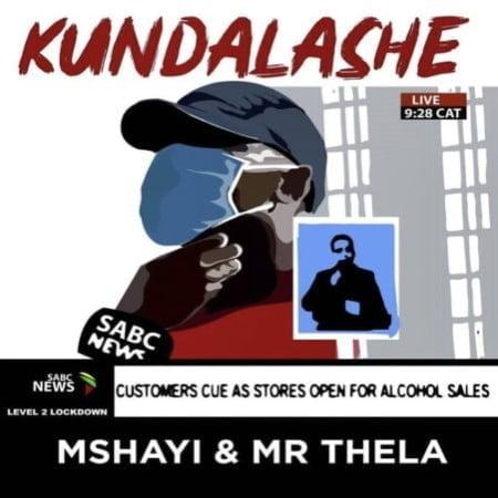 Mr Thela & Mshayi – Kundalashe mp3 download free