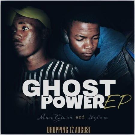 Nylo M & Man Giv SA – Ghost Power EP zip mp3 download free