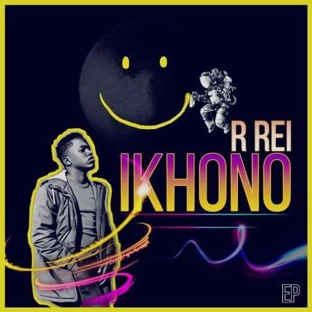 R Rei - IKHONO EP zip mp3 download free