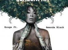 Rouge – Senzeni na ft. Amanda Black mp3 download free