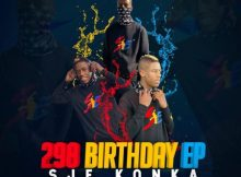 Sje Konka – 298 Birthday EP zip mp3 download free