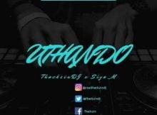 ThackzinDJ - Uthando ft. Siya M mp3 download free