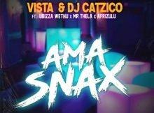 Vista & DJ Catzico - Ama Snax ft. uBizza Wethu, Mr Thela & AfriZulu mp3 download free