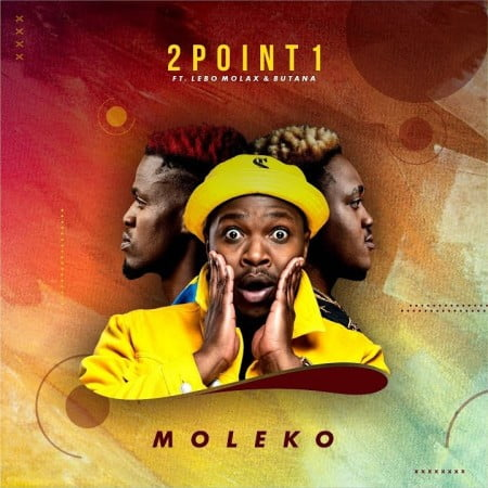 2Point1 - Moleko Ft. Butana & Lebo Molax mp3 download free