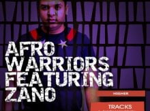 Afro Warriors ft. Zano – Higher (Candy Man Remix) mp3 download free