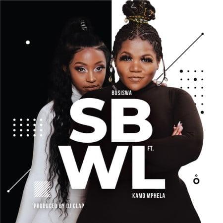 Busiswa – SBWL ft. Kamo Mphela mp3 download free