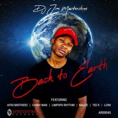 DJ Jim Mastershine - Back To Earth EP zip mp3 download free