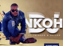 DJ Nkoh – Sugar Mama ft. Trigger & Bhizer mp3 download free