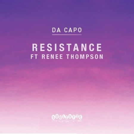 Da Capo - Resistance ft. Renee Thompson mp3 download free