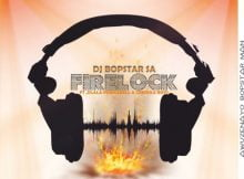 Dj Bopstar SA - FireLock Ft. Dlala PrinceBell & Credule Boyz mp3 download free