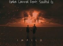 Gaba Cannal – iMpilo ft. Soulful G mp3 download free