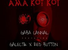 Gaba Cannal - Ama Kot Kot ft. Galectik & Red Button mp3 download free