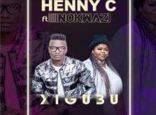 Henny C - Xigubu ft. Nokwazi mp3 download free