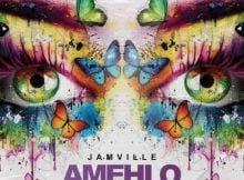 Jamville - Amehlo ft. Mlindo The Vocalist mp3 download free