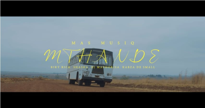 Mas MusiQ – Mthande (Video) ft. Riky Rick, Sha Sha, DJ Maphorisa & Kabza De Small mp4 download free official