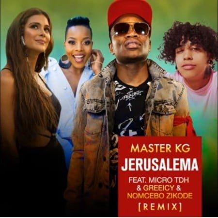 Master KG – Jerusalema (Latino Remix) ft. Micro TDH, Greeicy & Nomcebo Zikode