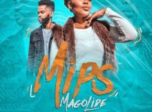Mips - Magolide ft. DJ Vitoto mp3 download free