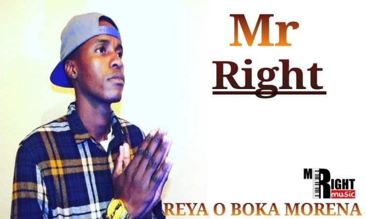 Mr Right - Reya o Boka Morena mp3 download free