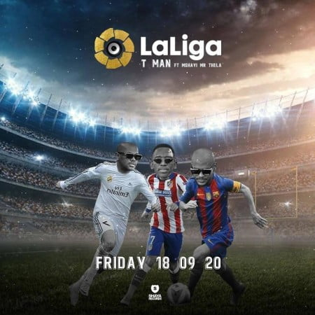 T-MAN – Laliga ft. Mshayi & Mr Thela mp3 download free