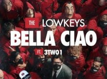 The Lowkeys – Bella Ciao Ft. 3TWO1 mp3 download free