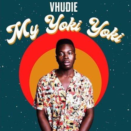 Vhudie - My Yoki Yoki mp3 download free