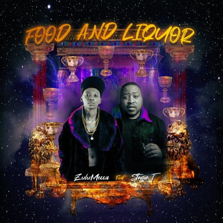ZuluMecca – Food and Liquor ft. Stogie T mp3 download free