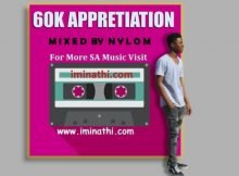 iminathi 60k Appreciation Mix by Nylo M mp3 download free