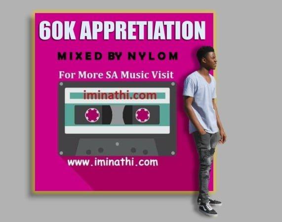 iminathi 60k Appreciation Mix by Nylo M mp3 download free