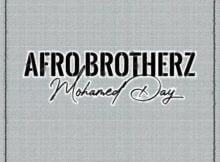 Afro Brotherz – Mohamed Day mp3 download free