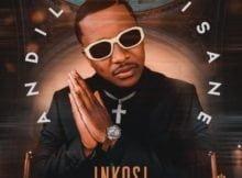Andile Mpisane - Inkosi ft. Jumbo mp3 download free