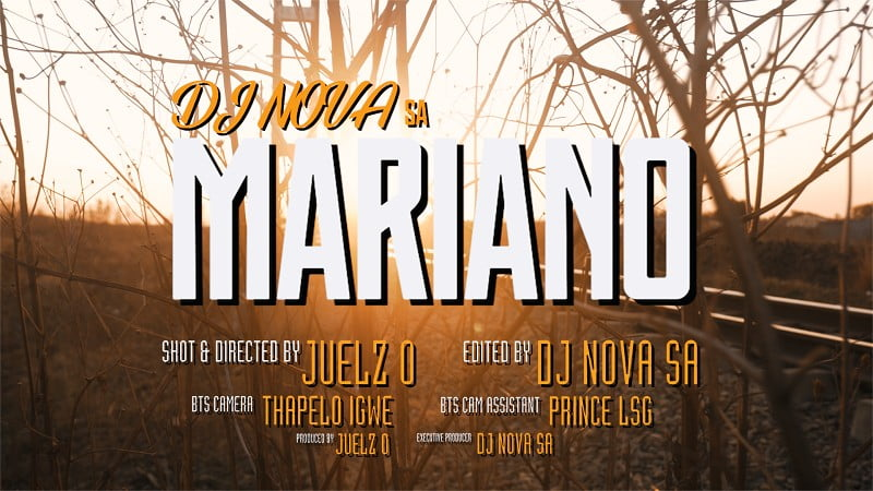 DJ Nova SA - Mariano Video mp4 download official