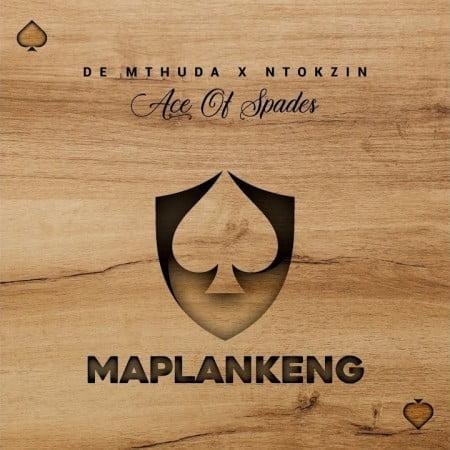 De Mthuda & Ntokzin - Maplankeng mp3 download free