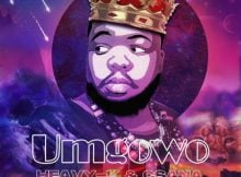 Heavy K & Csana - Umgowo mp3 download free