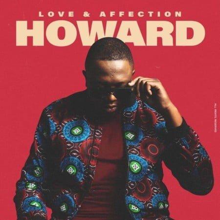 Howard – Love & Affection Album zip mp3 download free 2020